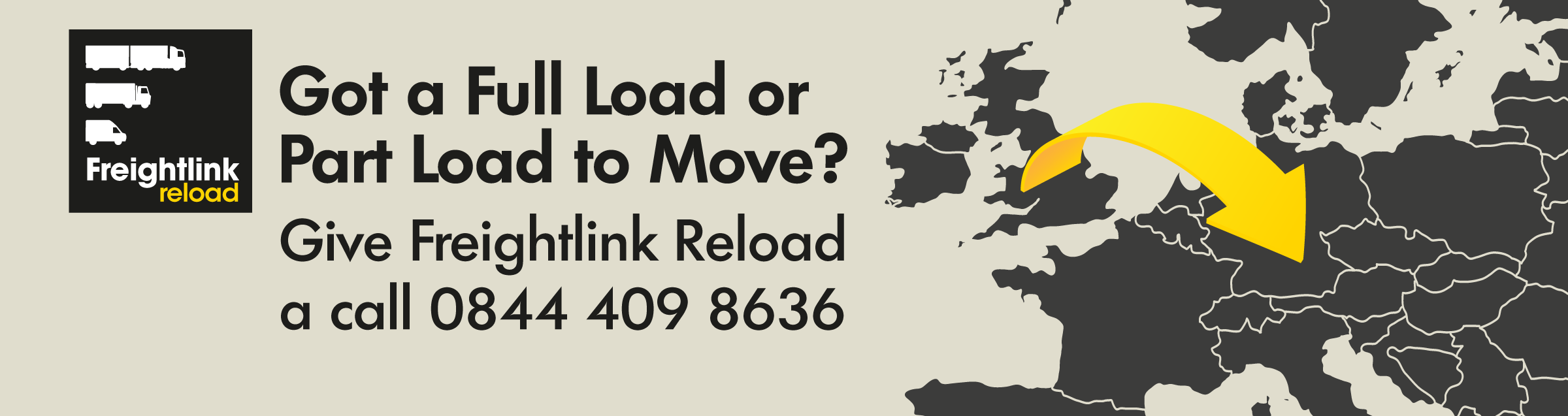 Got a full load or part load to move? Give Freightlink Reload a call 0844 409 8636