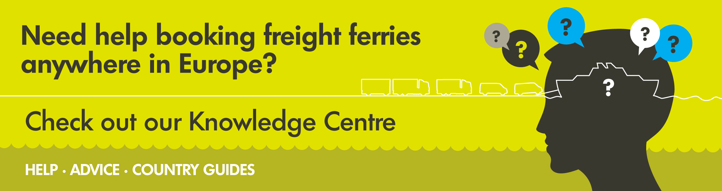 Need help booking freight ferries anywhere in Europe? Check out our knowledge centre